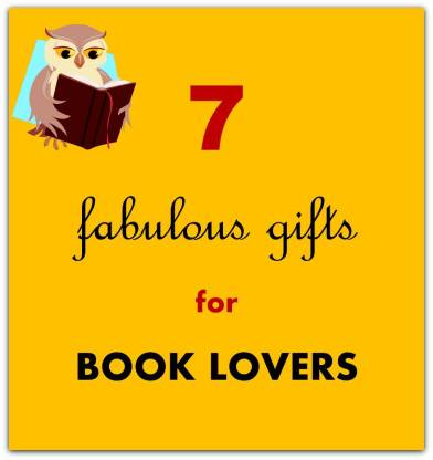 7 fabulous gifts for book lovers